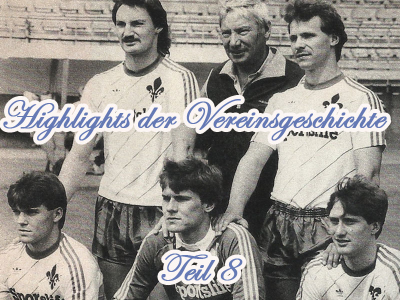 Serie: Highlights der Vereinsgeschichte 8