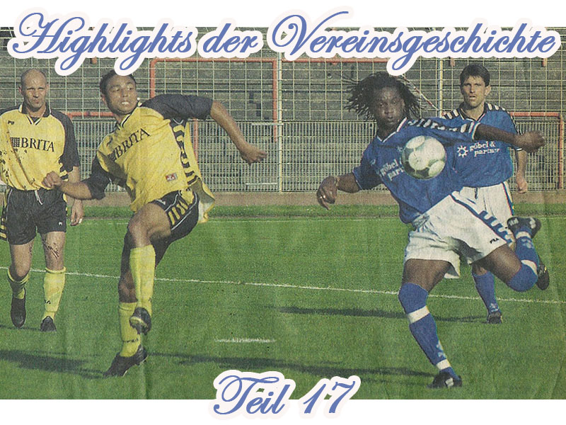 Highlights der Vereinsgeschichte 17